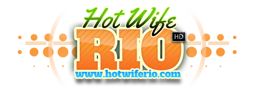 HotWifeRio.com - Official Site